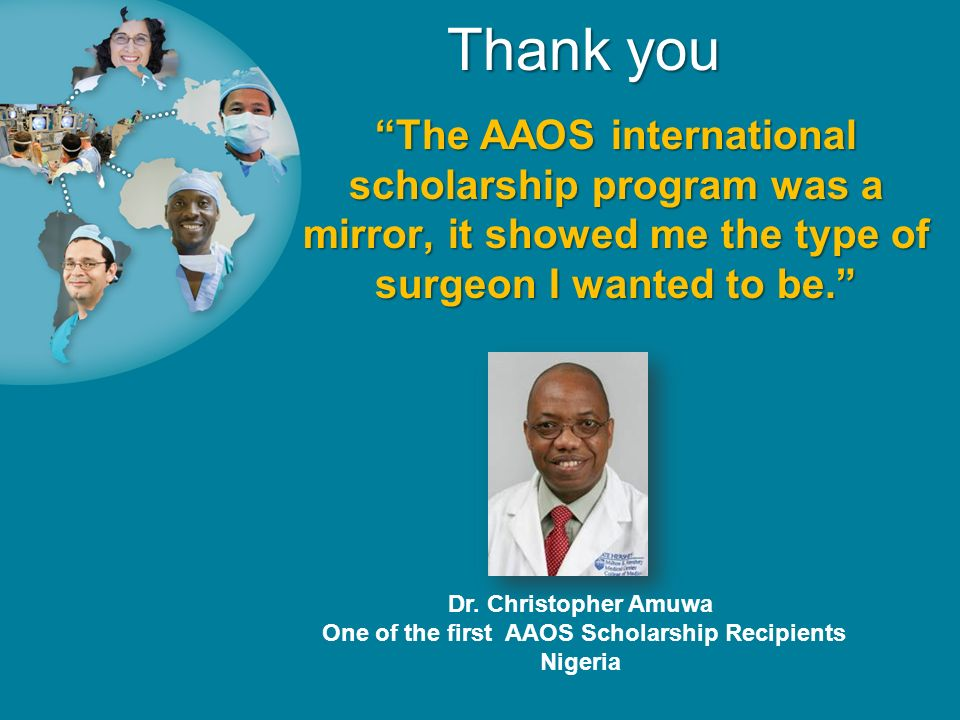 One of the first AAOS Scholarship Recipients