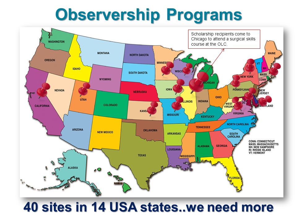 Observership Programs 40 sites in 14 USA states..we need more