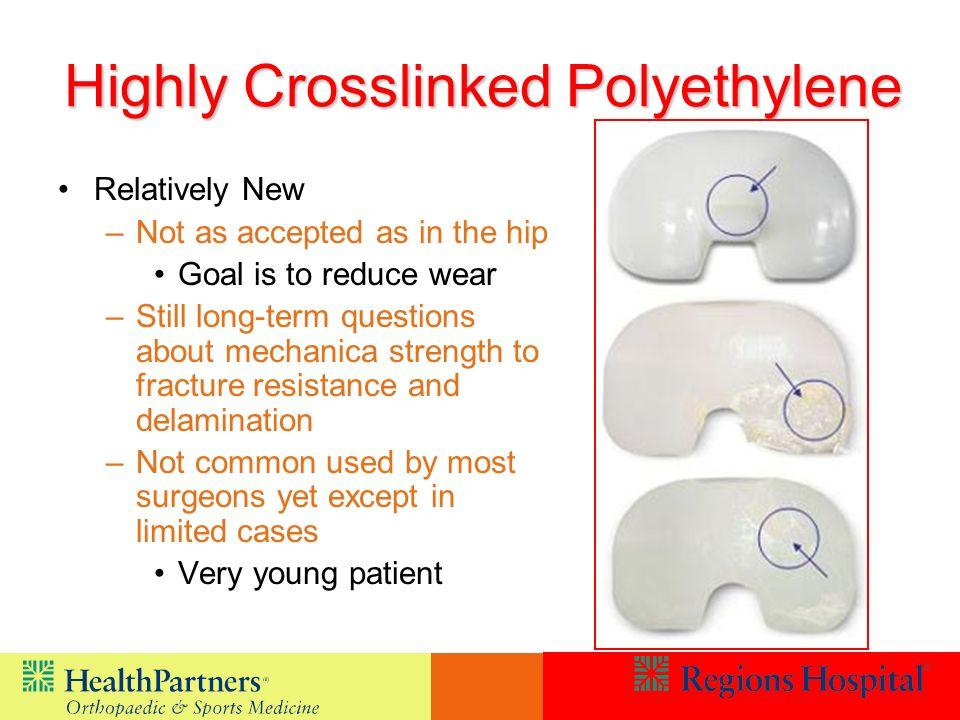 Highly Crosslinked Polyethylene