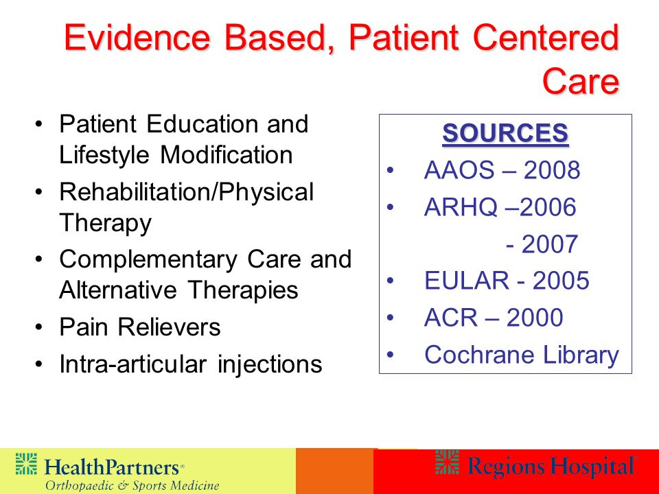 Evidence Based, Patient Centered Care