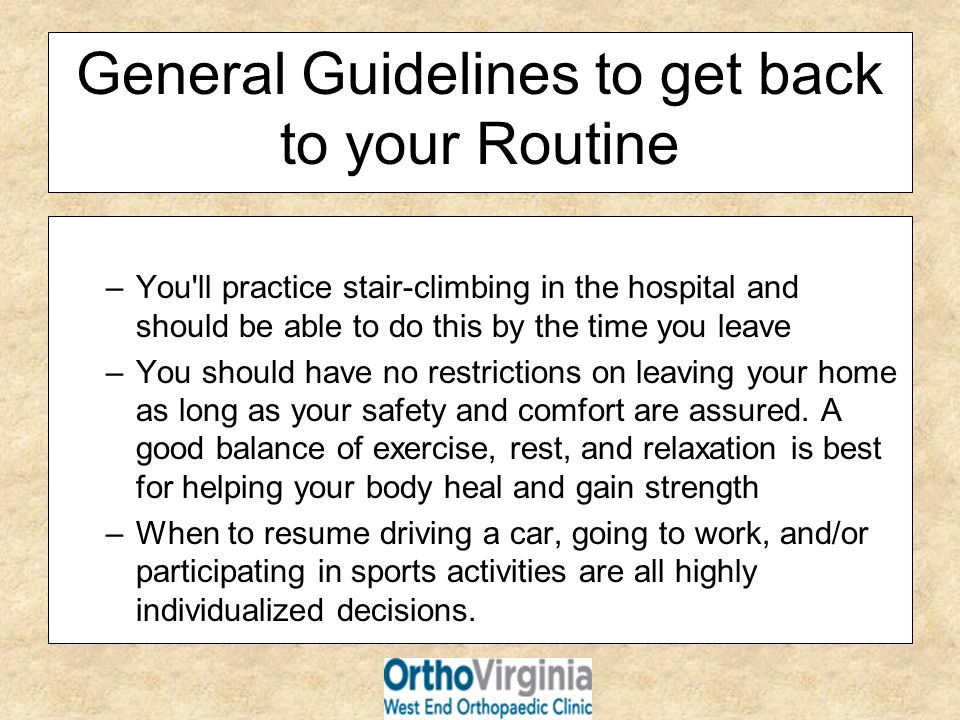 General Guidelines to get back to your Routine
