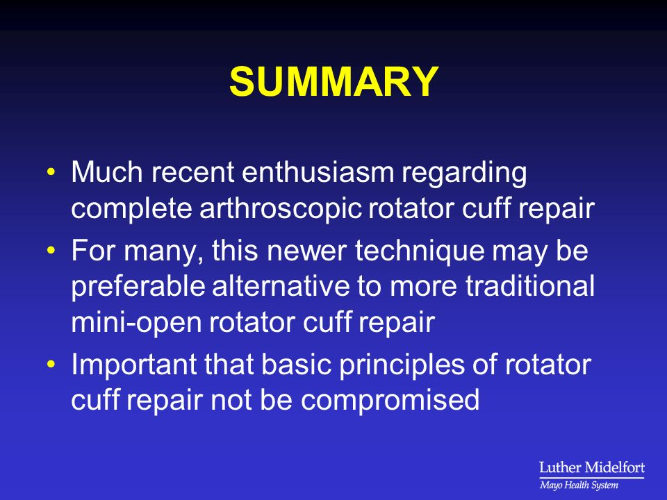 SUMMARY Much recent enthusiasm regarding complete arthroscopic rotator cuff repair.