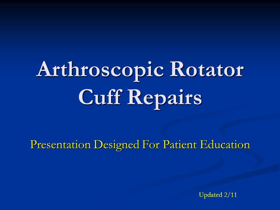 Arthroscopic Rotator Cuff Repairs