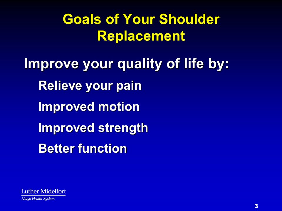 Goals of Your Shoulder Replacement