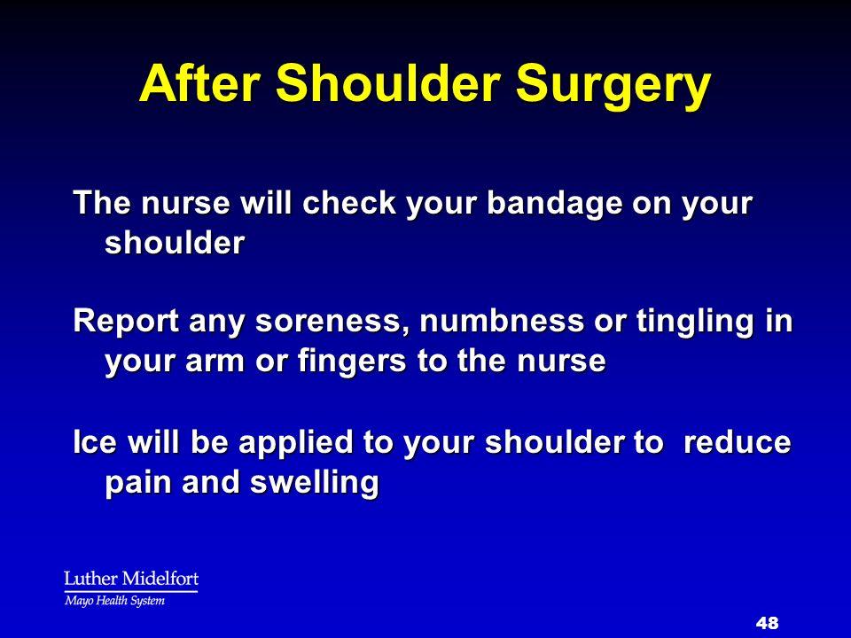 After Shoulder Surgery