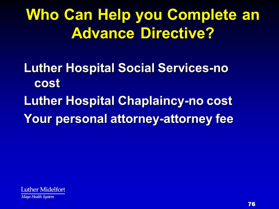 Who Can Help you Complete an Advance Directive