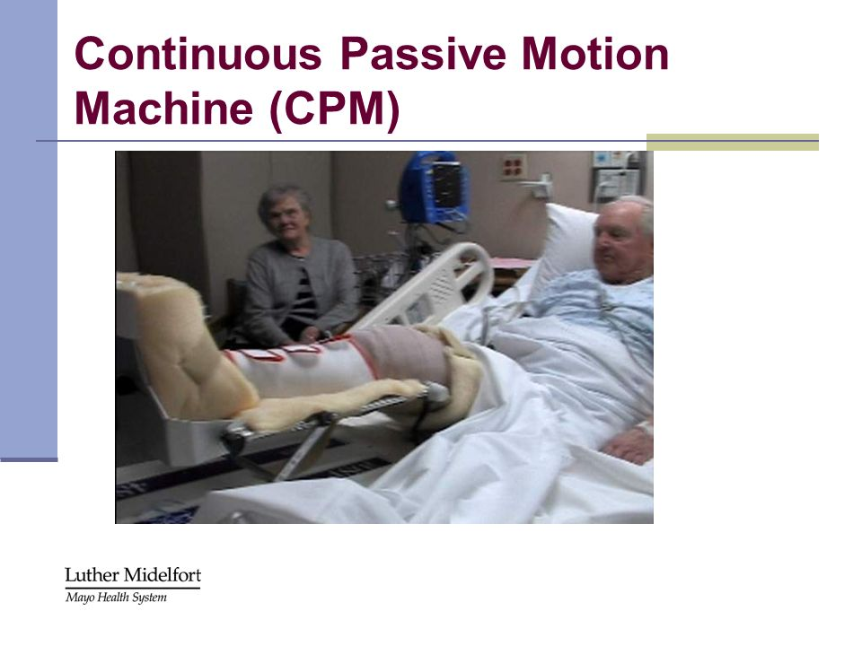 Continuous Passive Motion Machine (CPM)