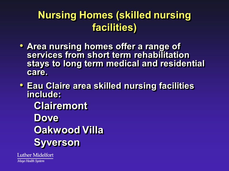 Nursing Homes (skilled nursing facilities)