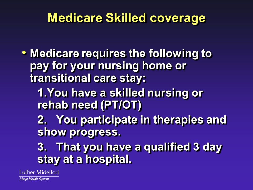 Medicare Skilled coverage