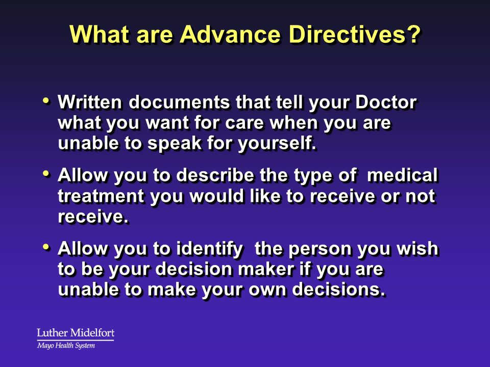 What are Advance Directives