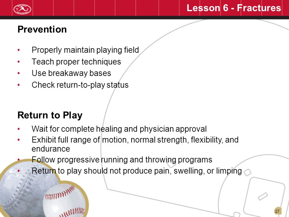 Lesson 6 - Fractures Prevention Return to Play