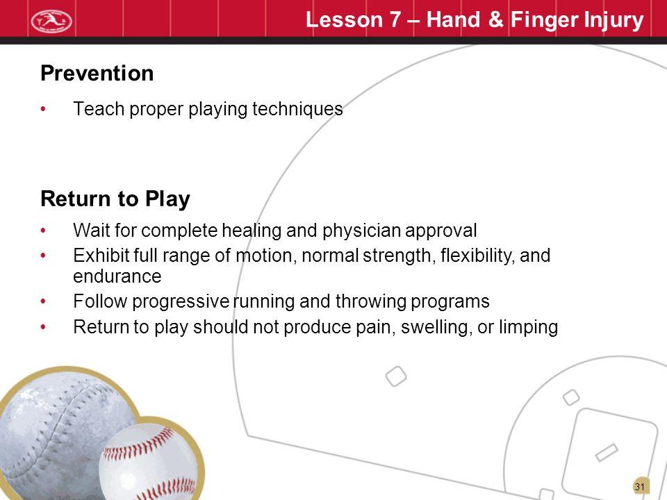 Lesson 7 – Hand & Finger Injury