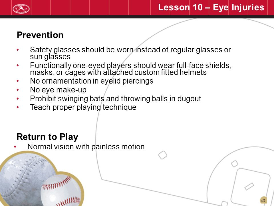 Lesson 10 – Eye Injuries Prevention Return to Play