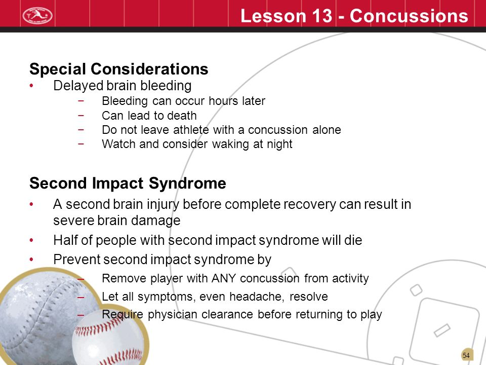 Lesson 13 - Concussions Special Considerations Second Impact Syndrome