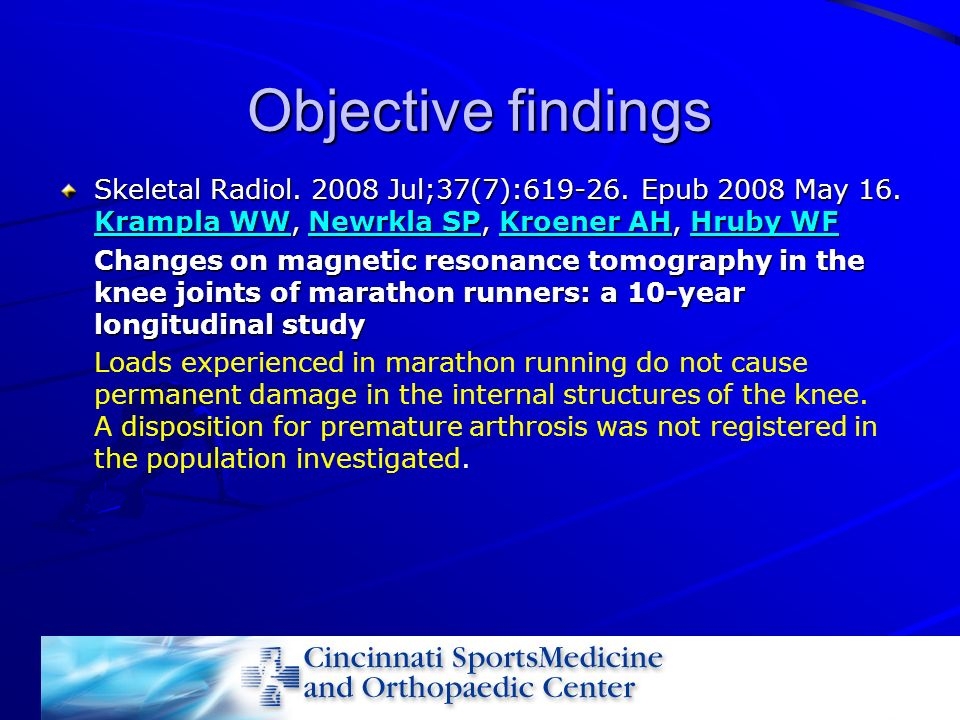 Objective findings Skeletal Radiol Jul;37(7): Epub 2008 May 16. Krampla WW, Newrkla SP, Kroener AH, Hruby WF.