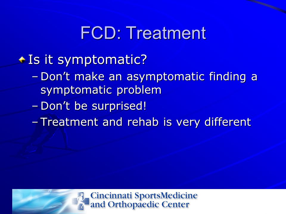 FCD: Treatment Is it symptomatic