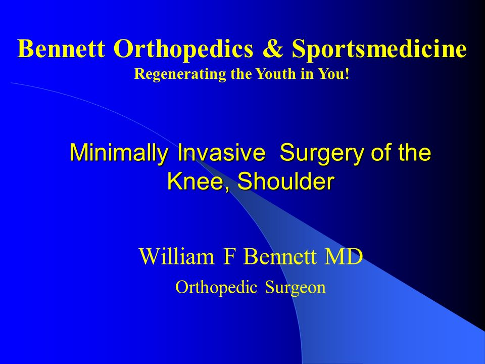 Minimally Invasive Surgery of the Knee, Shoulder
