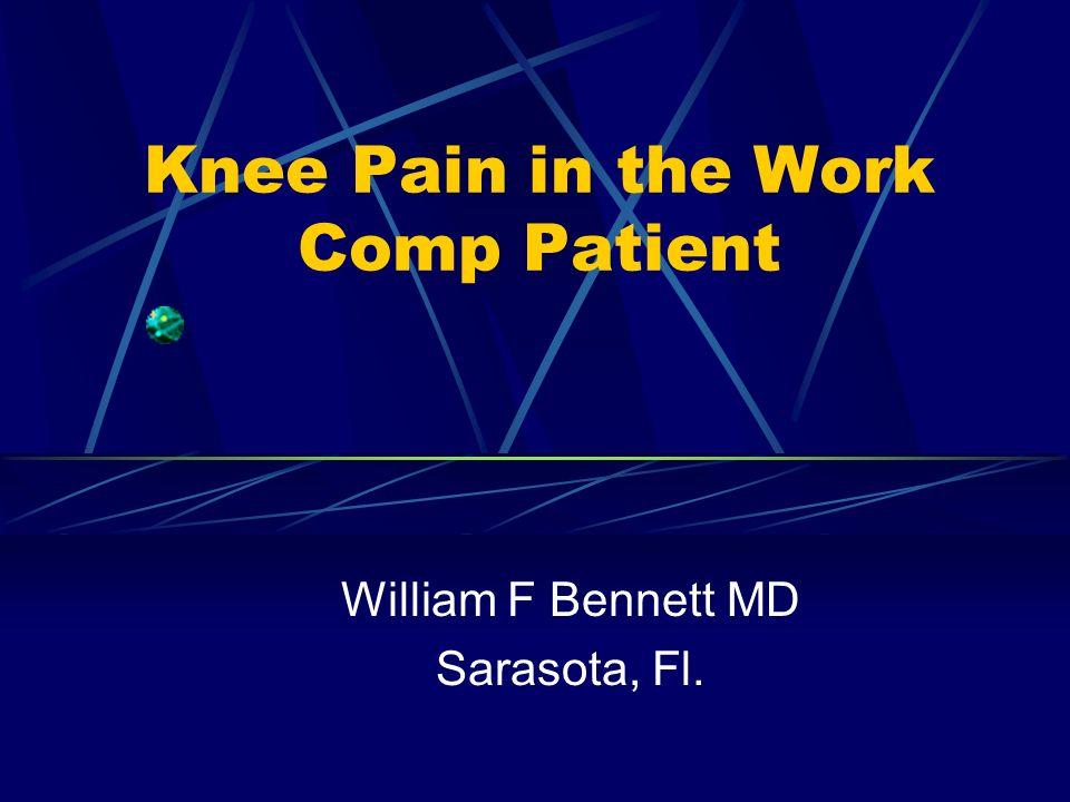 Knee Pain in the Work Comp Patient