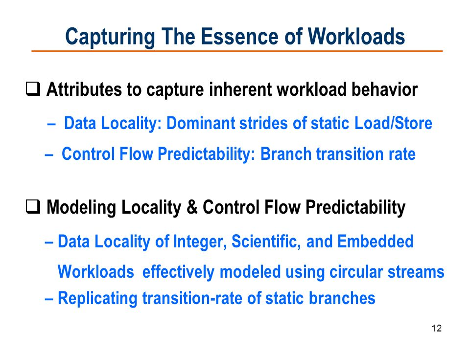 Capturing The Essence of Workloads