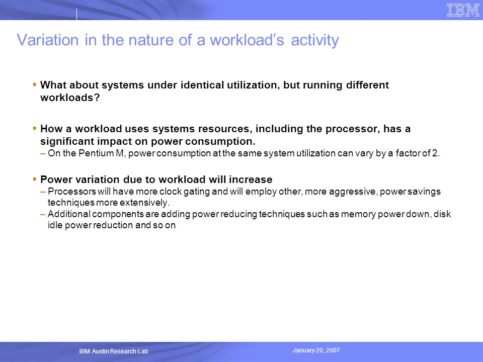 Variation in the nature of a workload's activity