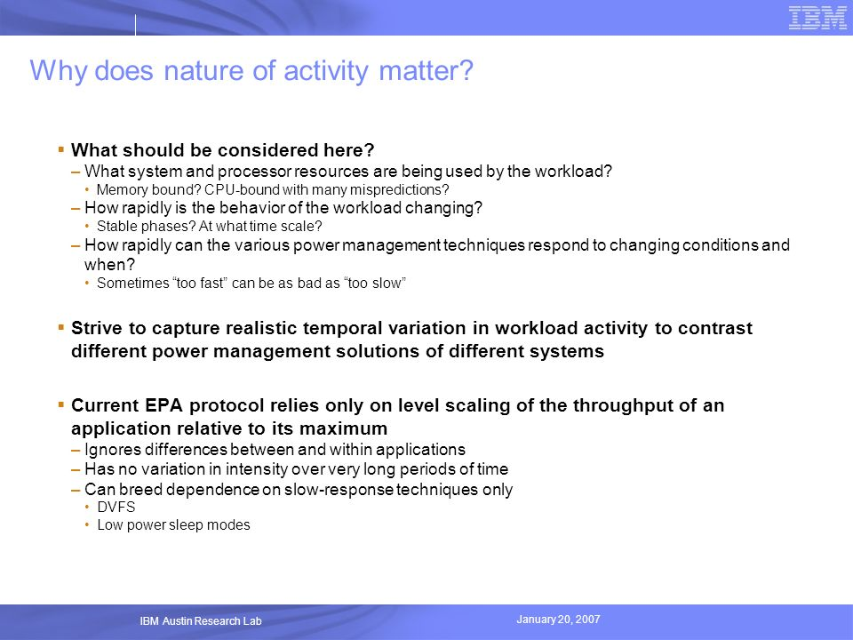 Why does nature of activity matter
