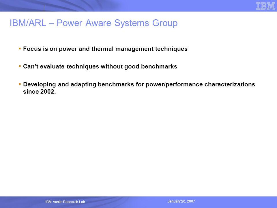 IBM/ARL – Power Aware Systems Group