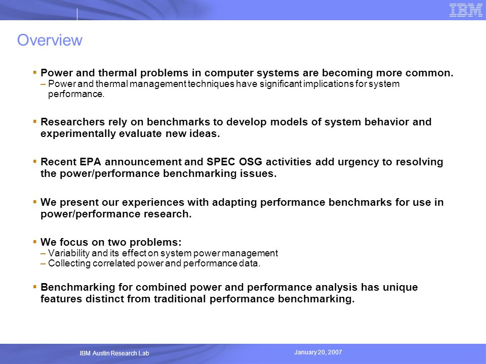 Overview Power and thermal problems in computer systems are becoming more common.