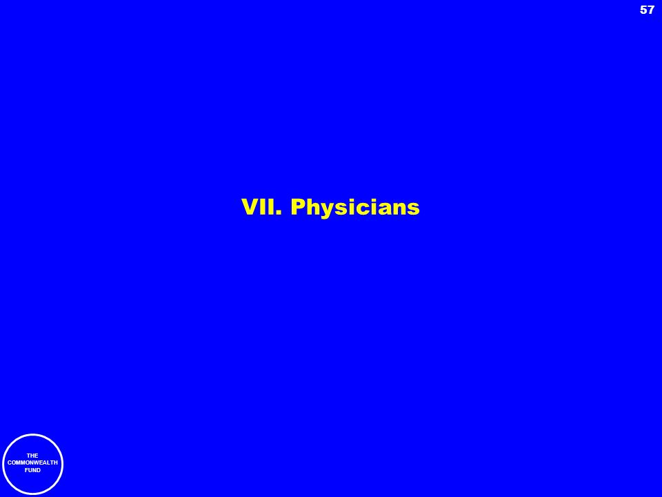 VII. Physicians