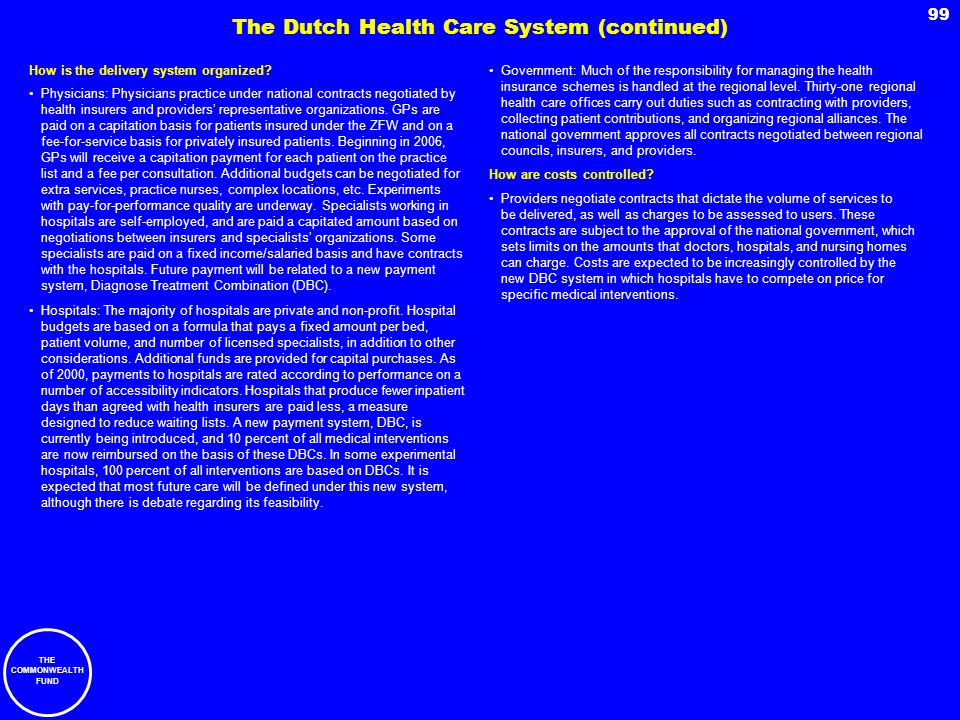 The Dutch Health Care System (continued)