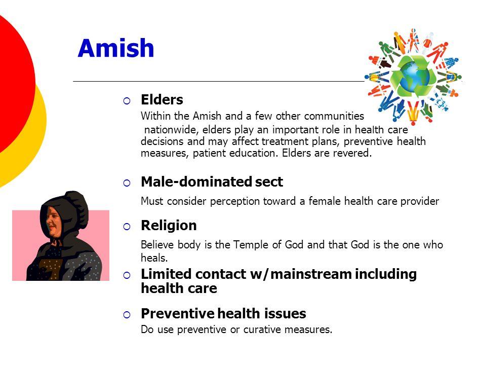 Amish Must consider perception toward a female health care provider