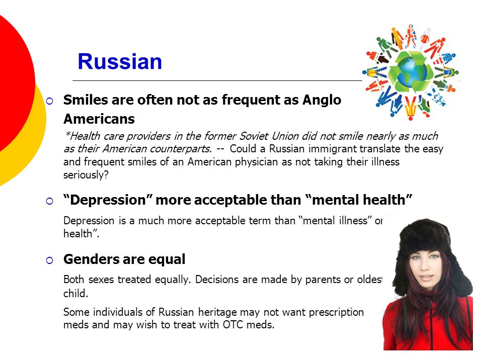 Russian Smiles are often not as frequent as Anglo. Americans.