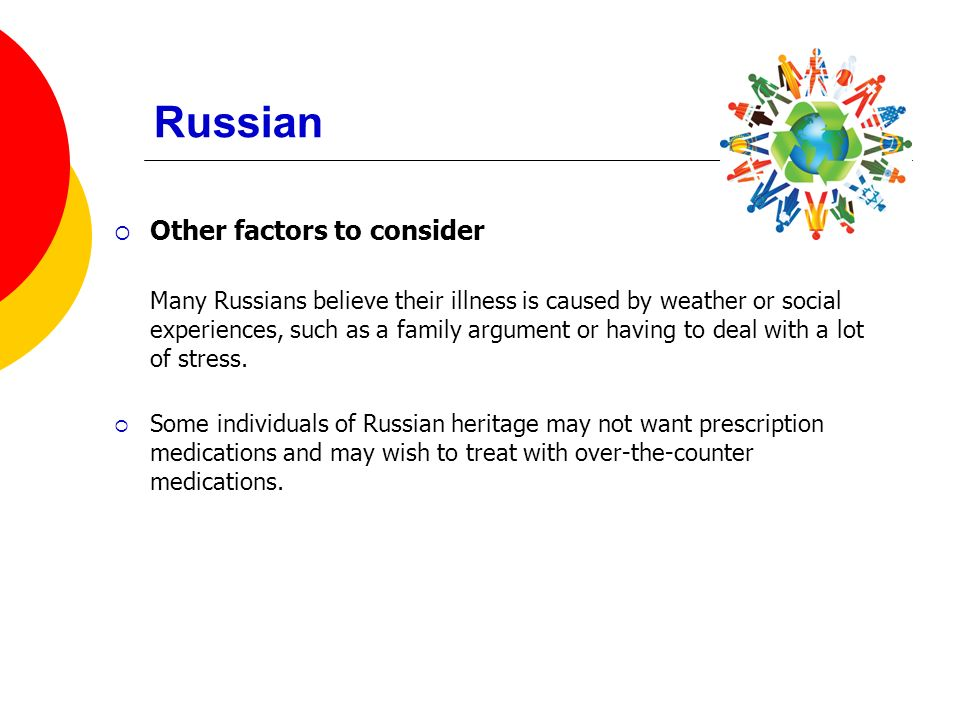 Russian Other factors to consider