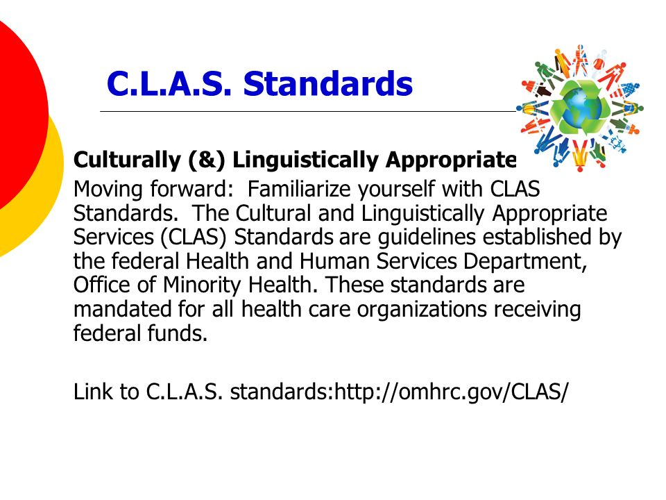 C.L.A.S. Standards Culturally (&) Linguistically Appropriate Services
