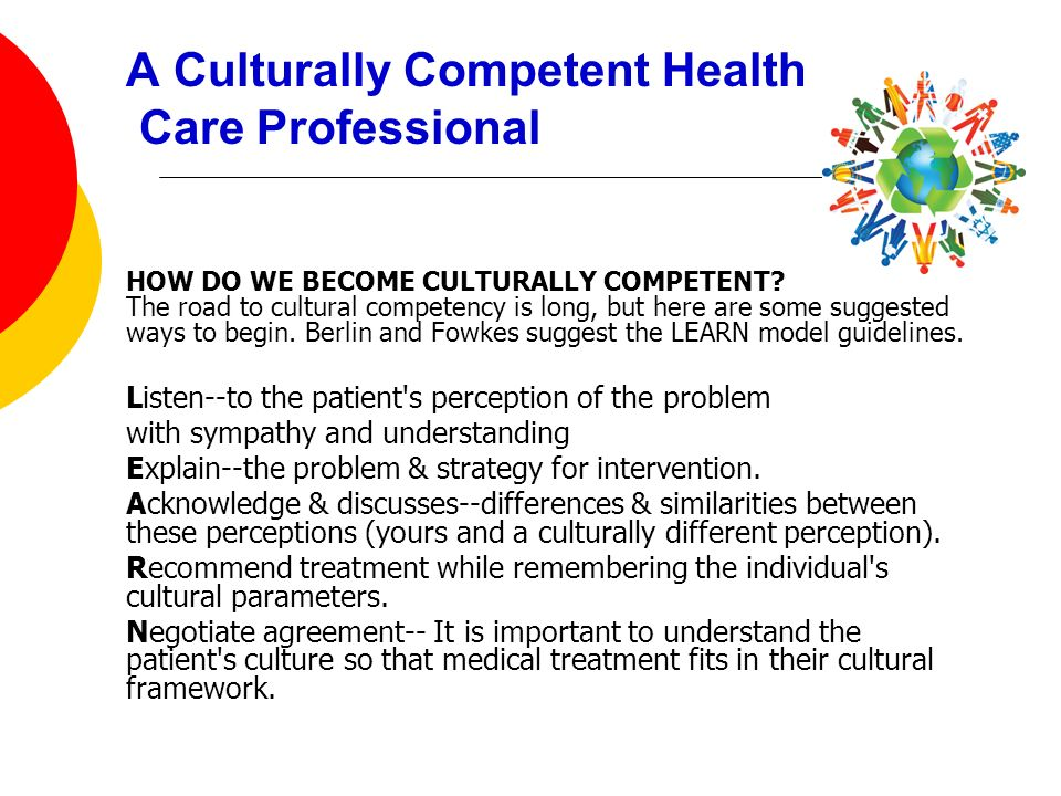 A Culturally Competent Health Care Professional