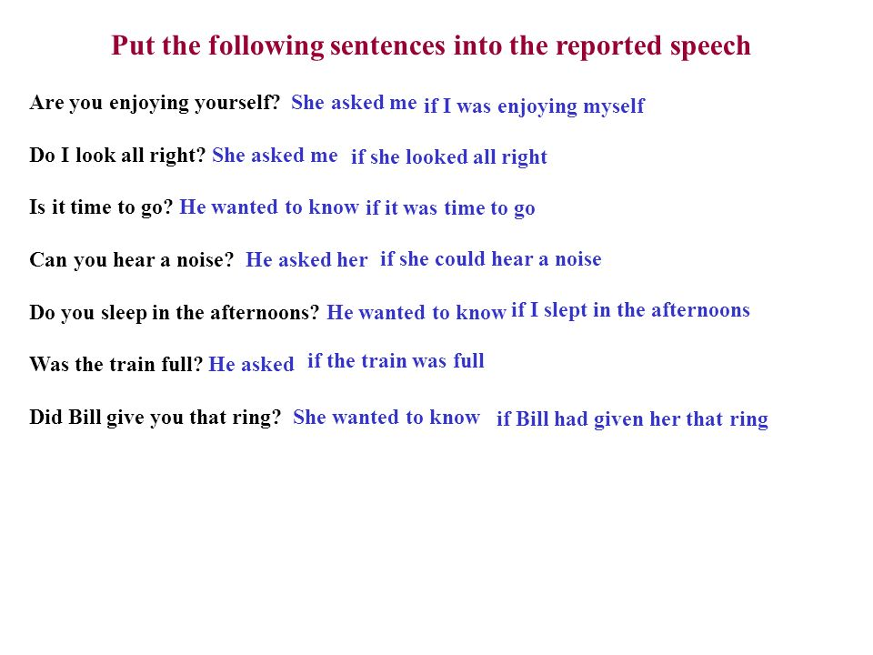 statements put the following sentences into indirect speech