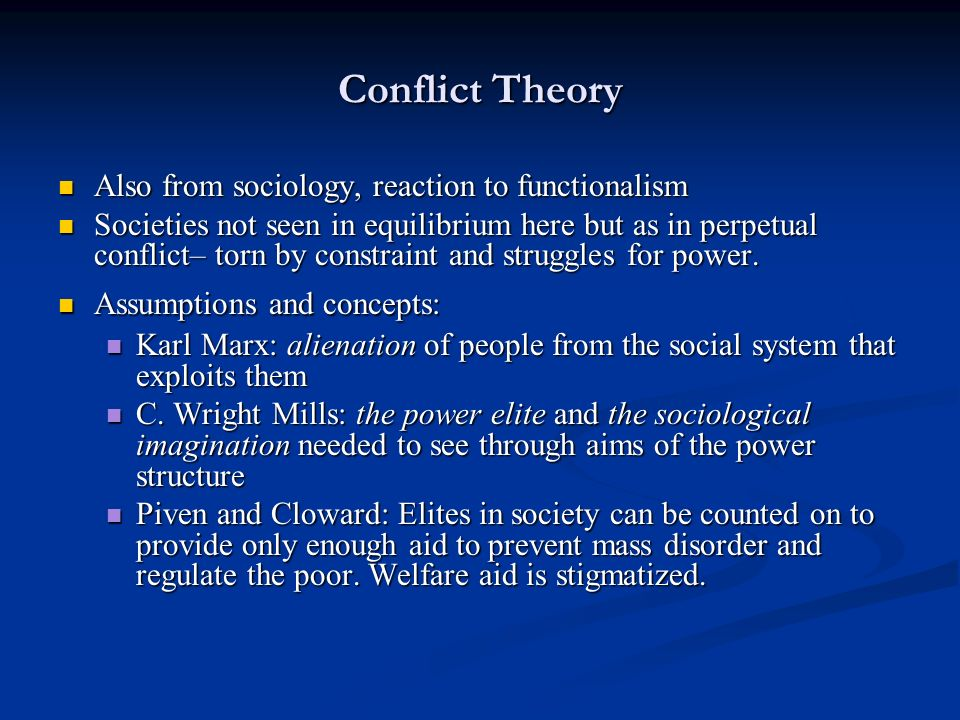 The three assumptions of conflict theory