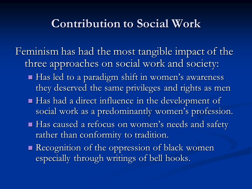 the effect of feminism on society Impact of feminism on our society posted on january 25, 2016 august 12, 2017 by sangeeta mishra 'i am yet to understand what the exact meaning of feminism is.