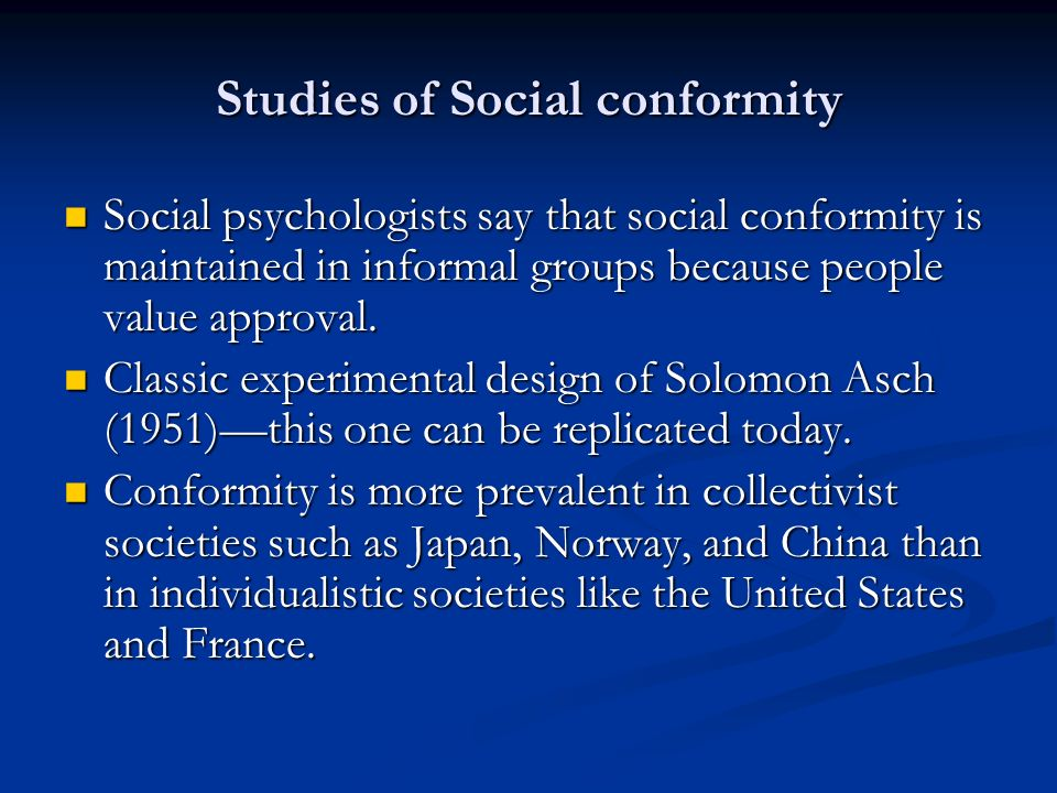 society is a conformist environment with And societal environments for instance, social environments with moral  violations  on the characteristics of conformism in the society.