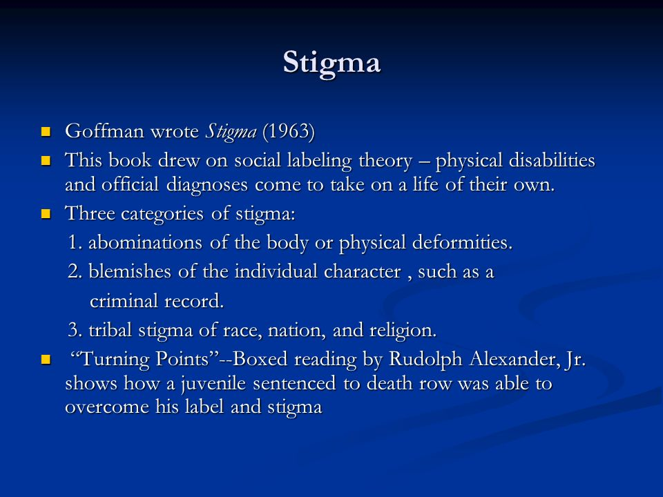 tribal stigma of race 4) and tribal stigma, affiliations of race, nationality, or religion building on  goffman's work, there has been an abundance of empirical and theoretical  studies on.