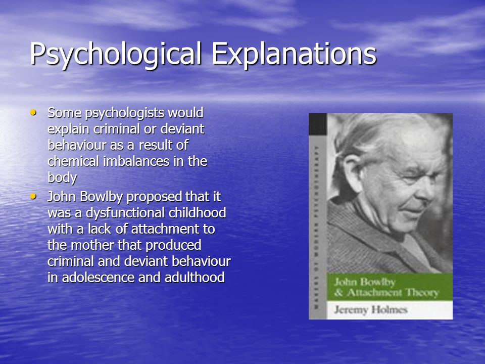Psychological Explanations
