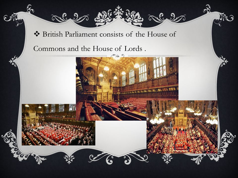 a comparison of the house of common and the house of lords in the british parliament In this lesson, we will take a close look at the british parliament, paying special attention to the membership and roles of the house of commons.