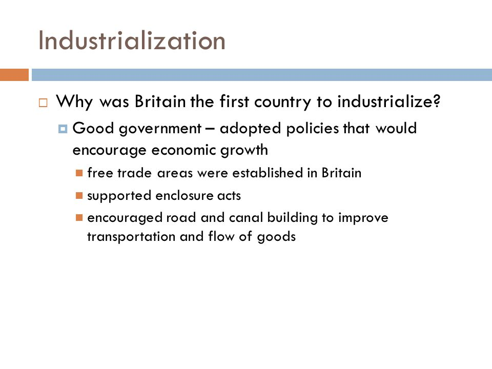 why was britain first Britain was the first country to industrialize through their overseas trade empire britain already had strong ships which allowed british sailors to sail around the world and trade their products this developed overseas trade made britain to earn more money and create good economic system.