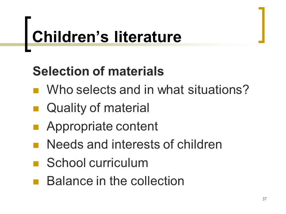 criteria for evaluating childrens literature Evaluating children's books 1 students will understand and apply criteria in  evaluating children's books for quality and function.