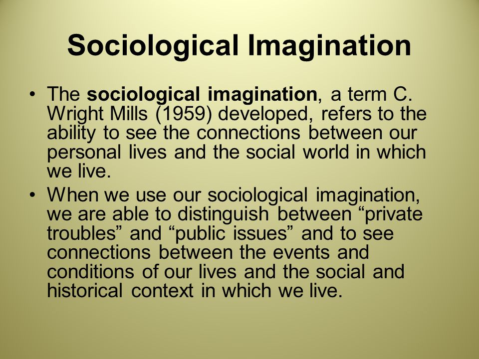 Sociology and Sociological Imagination