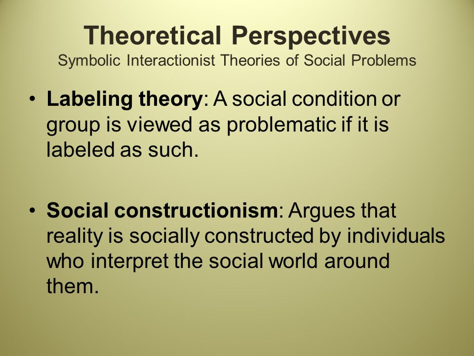 symbolic interactionism studies of social construction I think there are differences between symbolic interactionism and social symbolic interactionism and cultural studies social construction and.