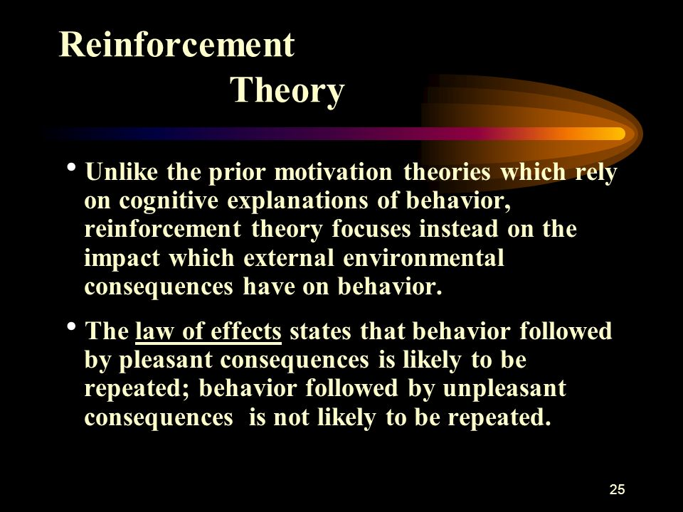 reinforcement theory and setting goals Goal-setting theory says that specific goals increase performance, and difficult  goals, when accepted,  reinforcement theory is counter to goal-setting theory.