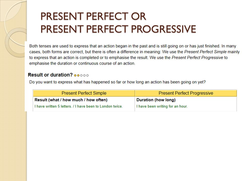 PRESENT PERFECT OR PRESENT PERFECT PROGRESSIVE