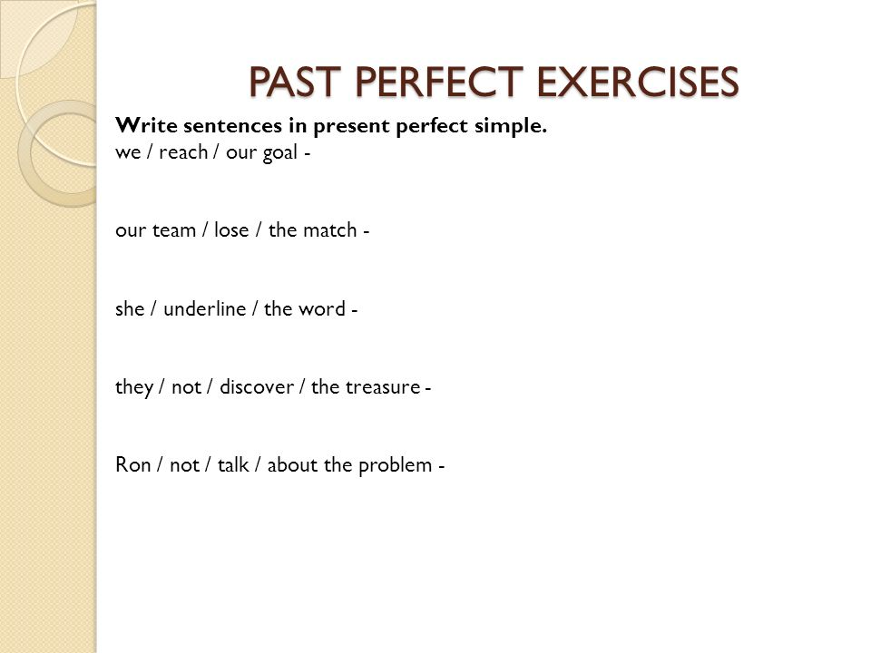 PAST PERFECT EXERCISES