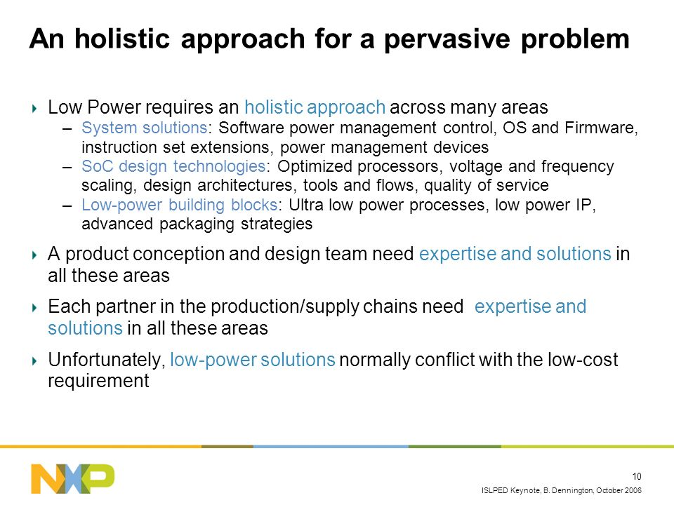 An holistic approach for a pervasive problem