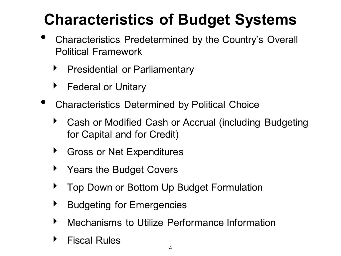 Characteristics of Budget Systems